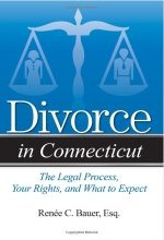 Divorce in Connecticut, reference book by Attorney Bauer